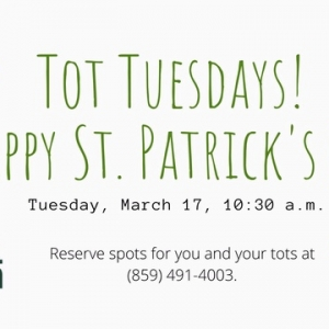 Tot Tuesdays! St. Patrick's Day