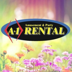 A-1 Amusement & Party Rental: Yard Sign Messages