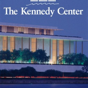 The John F. Kennedy Center for the Performing Arts