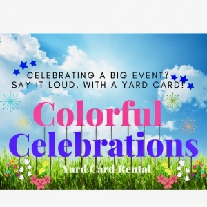 Colorful Celebrations Yard Cards