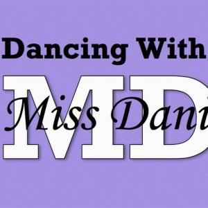 Dancing With Miss Dani