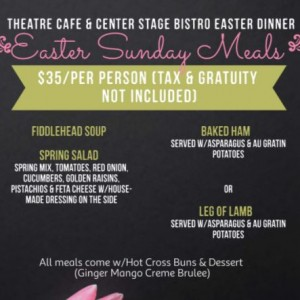 Theatre Cafe: Easter Sunday Meals