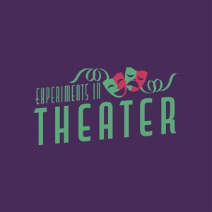 Experiments in Theater
