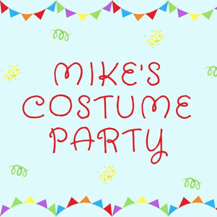 Mike's Costume Party