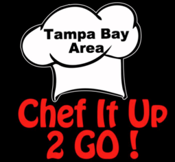 Chef It Up 2 Go - Tampa Bay Travel Team
