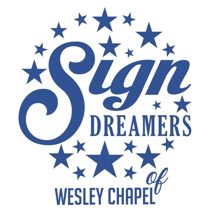 Sign Dreamers of Wesley Chapel