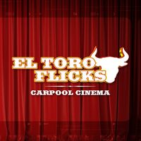 El Toro Flicks- Downtown Tucson