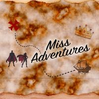 Miss Adventure's: Character Visits & Video Messages