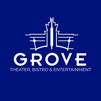 Grove Theater, Bistro & Entertainment